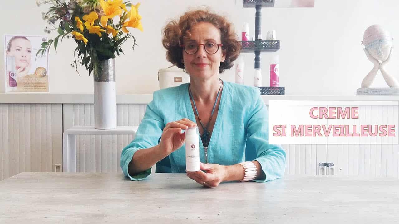 Vignette vidéo conseils crème si merveilleuse cosmétique naturels